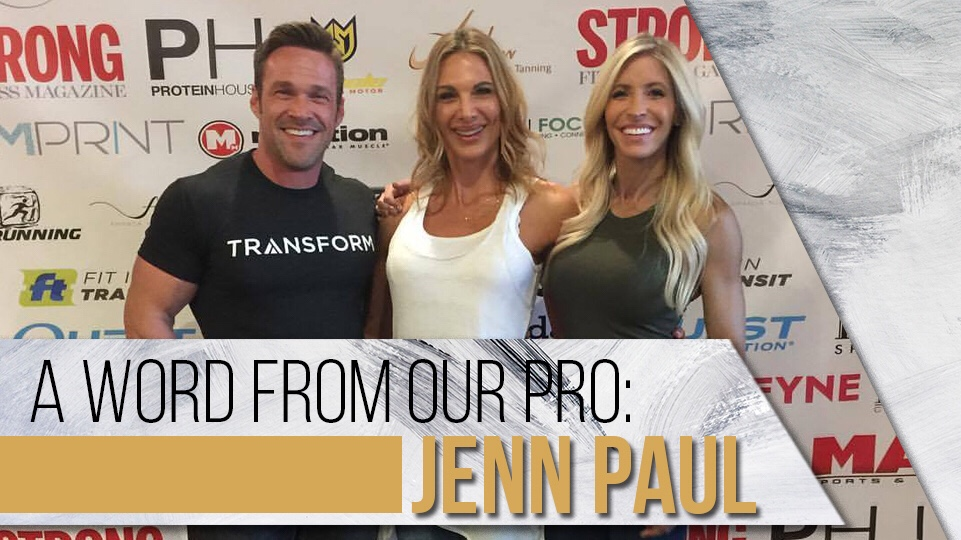 A Word from Our Pro: Jenn Paul