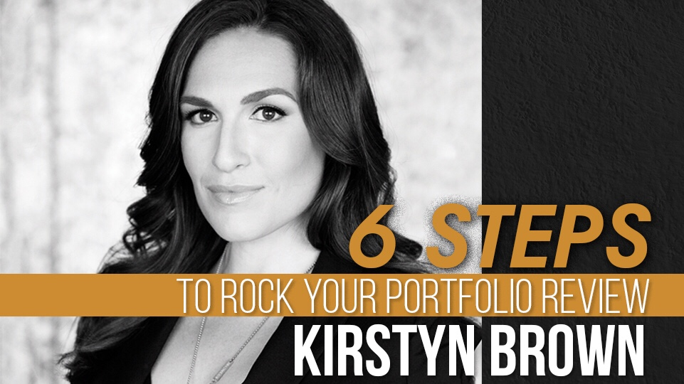 6 Steps to Rocking Your Portfolio Reviews: Kirstyn Brown