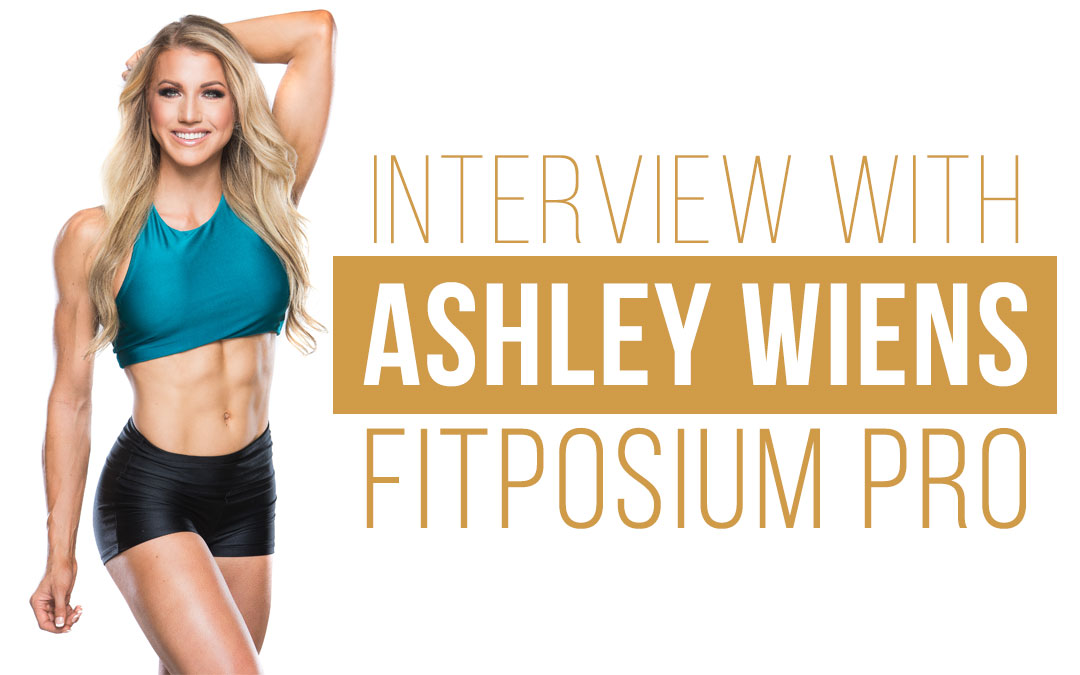 FITposium PRO Interview with Ashley Wiens
