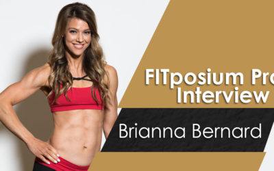 FITposium PRO Interview with Brianna Bernard