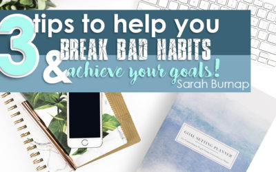 Struggling with Willpower? Here are 3 Tips to Help You Break Bad Habits and Achieve Your Goals!